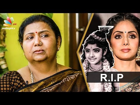 Sridevi's childhood friend Kutty Padmini Interview | Tamil Actress Death 2018 thumbnail