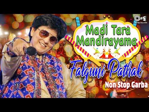 Falguni Pathak - Non Stop Garba - Madi Tara Mandirayama - Navratri...