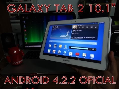 Jelly Bean 4.2.2 OFICIAL en tu Galaxy Tab 2 10.1
