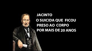 Psicografia! Jacinto, o suicida preso ao corpo!