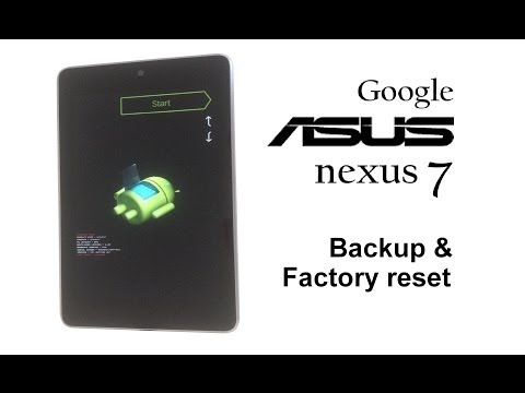 ASUS Google Nexus 7 / 2012 - Password Removal. Backup & Factory Reset / Wipe Data