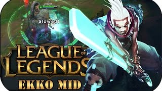 SCHWER ZU BALANCEN! EKKO MID | League of Legends Gameplay deutsch