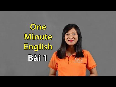 One Minute English Lesson 1 - Một phút học tiếng Anh Bài 1