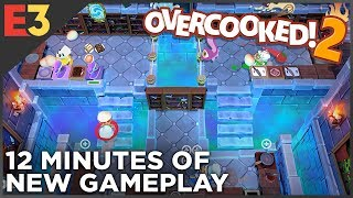 Overcooked 2 —NEW GAMEPLAY! | Polygon @ E3 2018