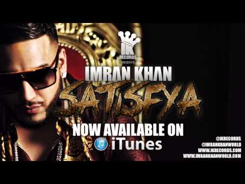 Imran Khan - Satisfya (now Online) video