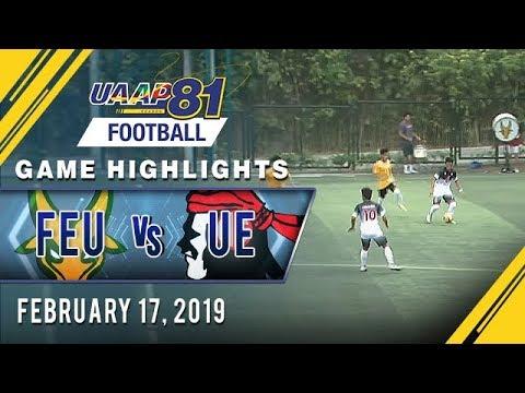 UAAP 81 MF: FEU vs UE  Game Highlights  February 17 2019