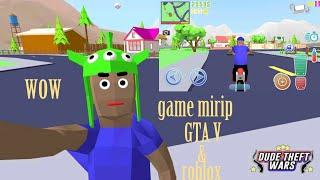 Game mirip/gabungan GTA V + roblox :) dude theft auto