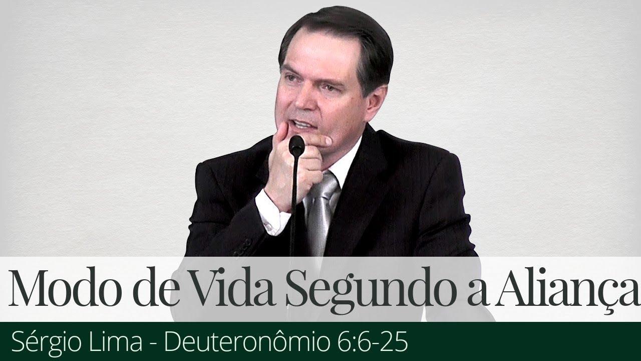 Modo de Vida Segundo a Aliança - Sérgio Lima