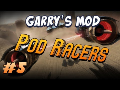 Garrys Mod Pod Racers Part 5 - Up, Up and Away!