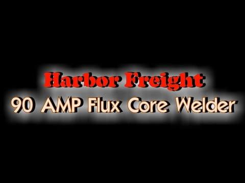 Harbor Freight 90 Amp Flux Core Welder 62719