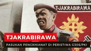 Mengenal Tjakrabirawa, Pasukan Pengkhianat dalam Peristiwa G30S/PKI