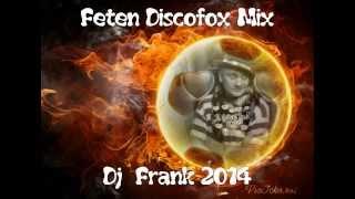 Feten Discofox Mix -  Dj  Frank 2014