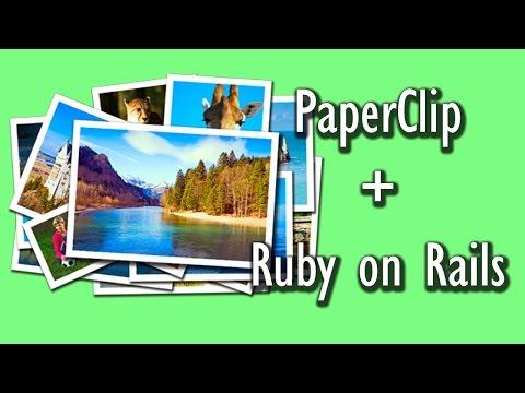 Использование гема Paperclip вместе с Ruby on Rails. Скринкасты Dev Journal
