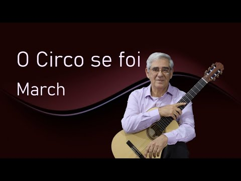 O Circo se foi (March) (Edson Lopes)