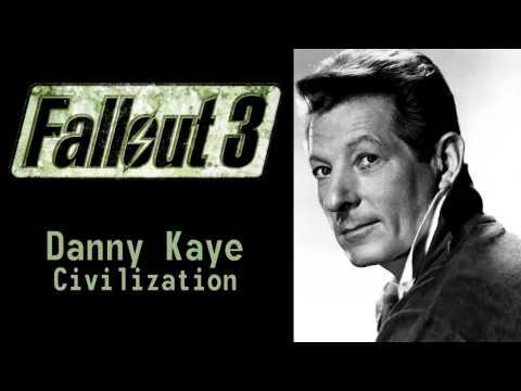 Fallout 3 - Danny Kaye - Civilization
