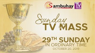 Sambuhay TV Mass | 29th Sunday in Ordinary Time | October 20, 2019