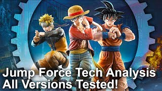 [4K] Jump Force Tech Analysis: Super Battle Between Consoles and PC !!
