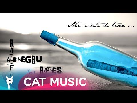 Sonerie telefon » Alb Negru feat. Ralflo & Rares – Mi-e sete de tine (Official Single)