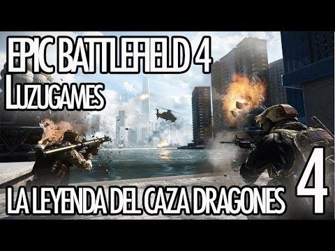 EPIC BATTLEFIELD 4 - La leyenda del Caza Dragones 4 - [Luzugames]