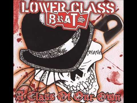 Lower Class Brats - Golden Boy