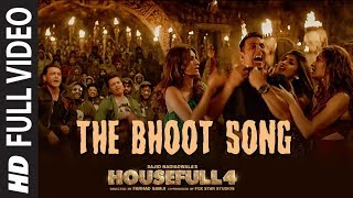 Full Video: The Bhoot | Housefull 4 | Akshay Kumar, Nawazuddin Siddiqui | Mika Singh, Farhad Samji