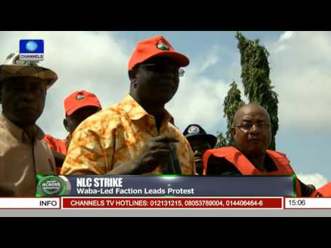 News Across Nigeria: Wabba-led NLC Faction Leads Fuel Price Hike Protest