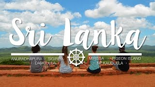 Sri Lanka, the pearl of the Indian Ocean | Sigiriya, Elephants Safari, Dambulla & Mirissa