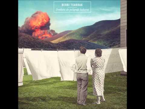 Berri Txarrak - Orain Norbait Zara