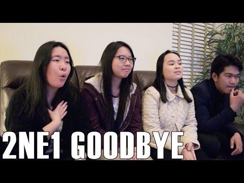 2NE1 - Goodbye (Reaction Video)