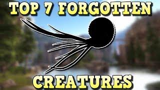 TOP 7 FORGOTTEN CREATURES | ARK SURVIVAL EVOLVED