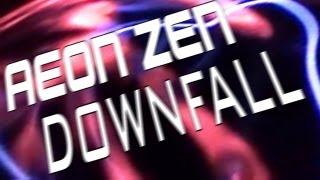 AEON ZEN - Downfall (Lyric video)