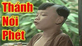 THÁNH NÓI PHÉT - Phim Hài Cổ Tích Hay Nhất