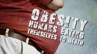 SHOCKING! Humans EATING Themselves to DEATH #Obesity