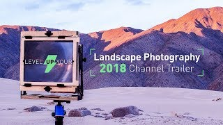 Landscape Photography Channel Trailer - Justin Lowery 2018