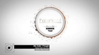 Alex Ander - I Thought (Hakan Kabil Club Mix)