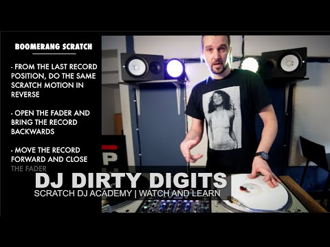 DJ Dirty Digits | Boomerang Scratch | WATCH AND LEARN
