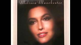 Watch Melissa Manchester O Heaven How Youve Changed Me video