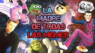La Madre de Todas las Memes M.O.A.M / Dank Meme /