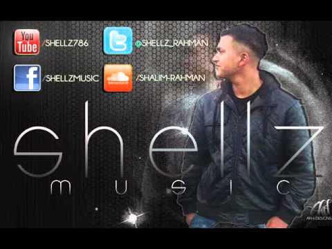 Shellz Music - Falak Ijazat Remix