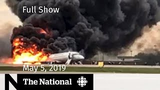 The National for May 5, 2019— Moscow Plane Crash, Israel-Gaza Fighting, Dan Rather