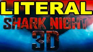 LITERAL Shark Night 3D TRAILER