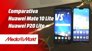 Comparativa HUAWEI P20 LITE  vs MATE 10 LITE
