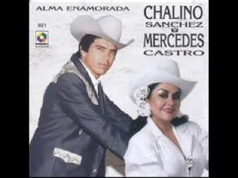 Chalino Sanches y Mercedes Castro-Alma Enamorada