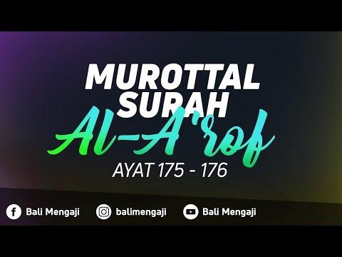 Murottal Surah Al-A'raf, Ayat: 175-176 - Fakhrur Rodhi Al Hendan