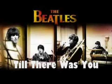 """The Beatles Song Of The Day: """"Till There Was You"""" 