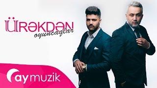 Safa Eldar və Ramil Nabran - Ürekden Oyuncaqlar