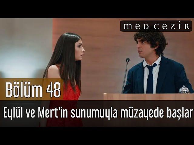 Medcezir 48.Bölüm | Eylül ve Mert'in sunumuyla Müzayede başlar