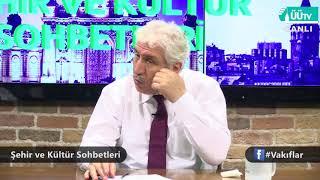 10 05 2018 Sehir ve Kültür Sohbetleri