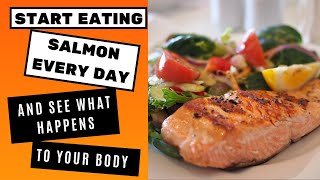 Start Eating Salmon Every Day, And See What Happens to Your Body | Weight Loss | Healthy Diet |