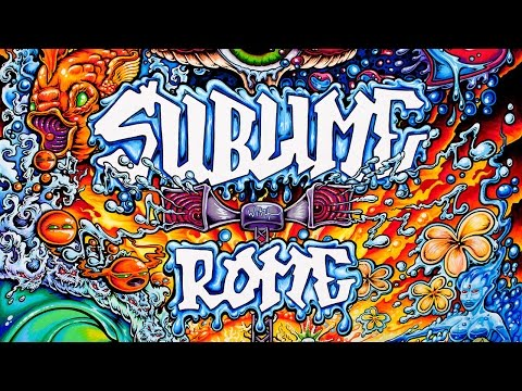 Sublime With Rome - Wherever You Go
